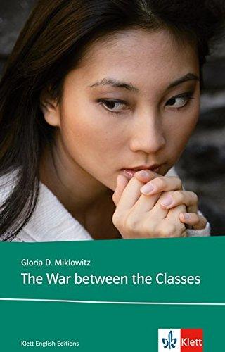 Preisvergleich Produktbild The War Between the Classes (Young Adult Literature: Klett English Editions)