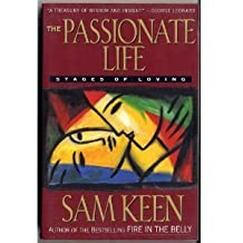 The Passionate Life: Stages of Loving