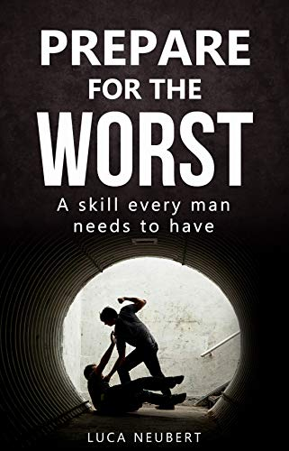 Prepare for the worst: A skill every man needs to have (English ...