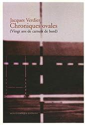 Chroniques ovales : (Vingt ans de carnets de bord)