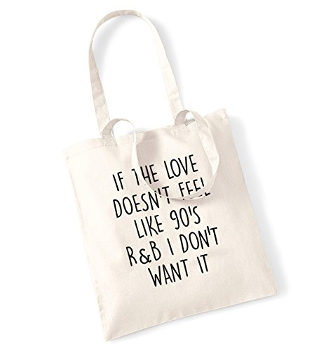 if-the-love-doesnt-feel-like-90s-rb-i-dont-want-it-tote-bag