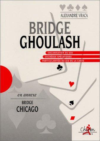Bridge Ghoulash