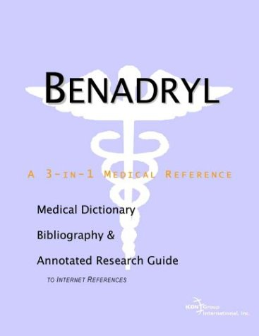 benadryl-a-medical-dictionary-bibliography-and-annotated-research-guide-to-internet-references