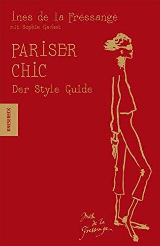 Pariser Chic - Der Style-Guide