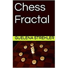 Chess Fractal (English Edition)