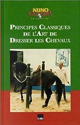 Principes classiques de l'art de dresser les chevaux