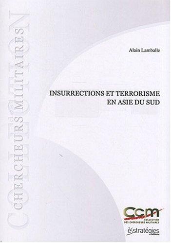Insurrections et terrorisme en Asie du Sud