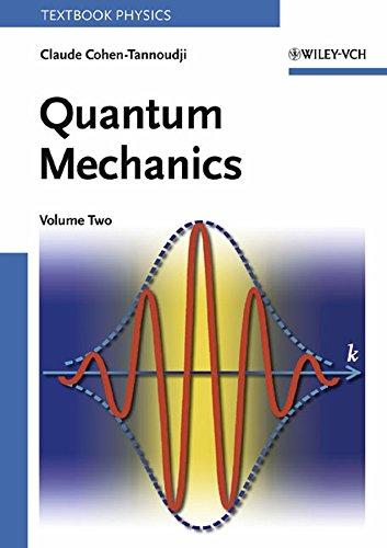 Quantum Mechanics, Volume 2: Vol 2 (A Wiley-Interscience Publication) por Claude Cohen-Tannoudji
