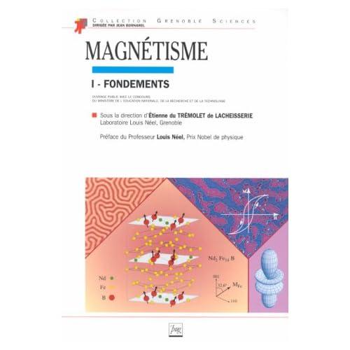 MAGNETISME. Volume 1, Fondements