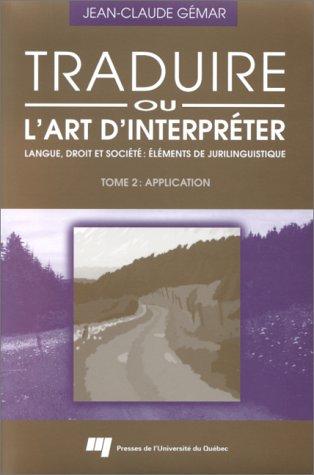 Traduire, ou, L'art d'interpréter