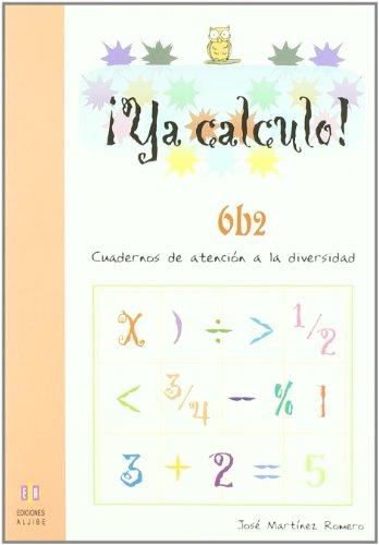 Ya calculo 6b2: Multiplicaciones hasta el 9: 10 por José Martínez Romero
