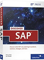 Discover SAP: A reader-friendly introduction to the world of SAP by Nancy Muir (2007-11-28)