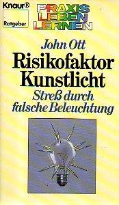 Risikofaktor Kunstlicht