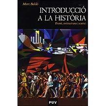Introducció a la història: Praxi, estructura i canvi