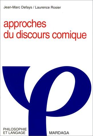 APPROCHES DU DISCOURS COMIQUE