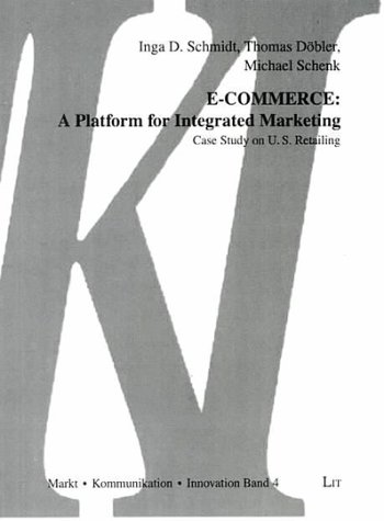 e-commerce-a-platform-for-integrated-marketing-case-study-on-us-retailing-markt-kommunikation-innova