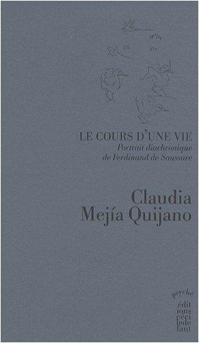 Le cours d'une vie, Portrait diachronique de Ferdinand de Saussure : Tome 1 : Ton fils affectionn
