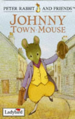 Johnny Town-Mouse.