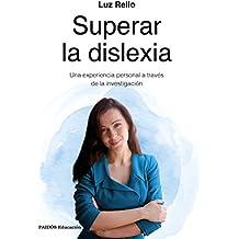 Superar la dislexia: Una experiencia personal a través de la investigación