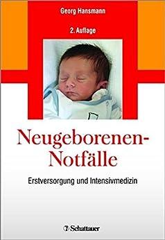Neugeborenen-Notfälle: Erstversorgung und Intensivmedizin - Online: Refresher-Fragen