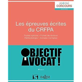 Les épreuves écrites du CRFPA - 4e éd.