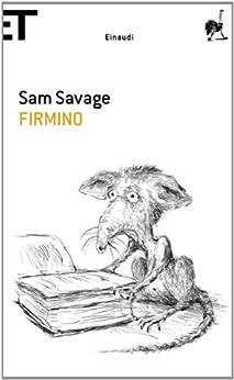 Firmino: Avventure di un parassita metropolitano (Super ET) di [Savage, Sam]