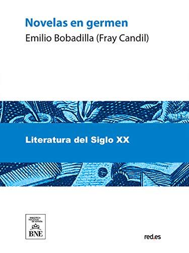 Novelas en gérmen por Emilio Bobadilla