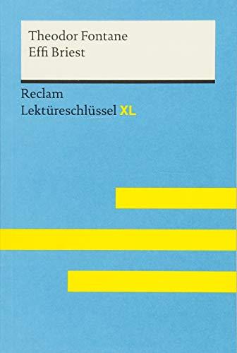 Effi Briest von Theodor Fontane: Lektüreschlüssel mit Inhaltsangabe, Interpretation,...