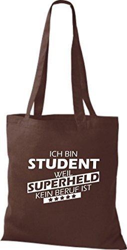 shirtstown Borsa di stoffa SONO Student, WEIL supereroe NESSUN lavoro è Marrone
