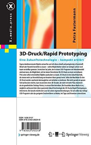 3D-Druck/Rapid Prototyping: Eine Zukunftstechnologie - 2