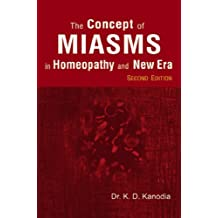 The Concept of Miasms in Homeopathy and New Era