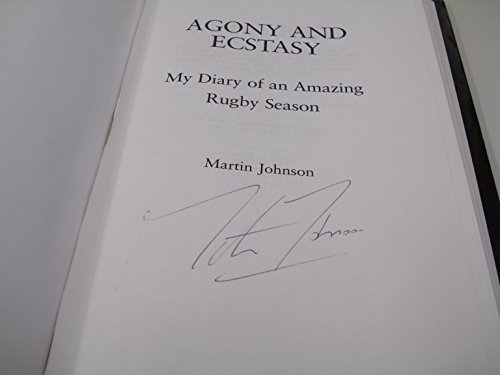 Agony and Ecstasy: My Diary of an Amazing Rugby Season por Martin Johnson