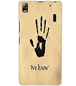 LENOVO K3 NOTE WE KNOW Back Cover by PRINTSWAG