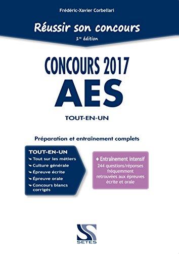 Concours AES 2017 tout-en-un : Préparation et entraînement complets