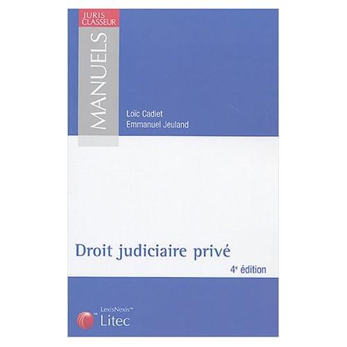 Manuel de droit judiciaire privé (ancienne édition)