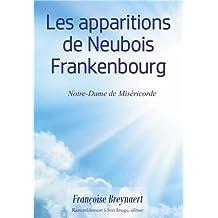 Les apparitions de Neubois Frankenbourg, Notre-Dame de Miséricorde