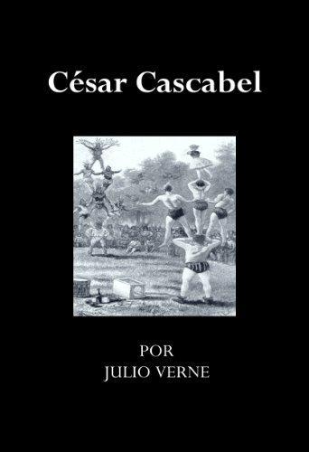 César Cascabel por Julio Verne