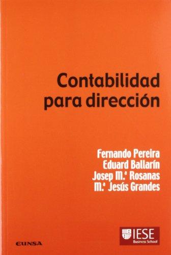 Contabilidad para dirección (Colección Manuales IESE) por María Jesús Grandes Garci