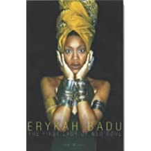 Erykah Badu. The First Lady of Neo Soul