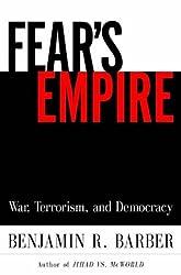 Fear's Empire: War, Terrorism, and Democracy