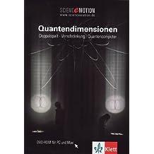 Quantendimensionen: Doppelspalt - Verschränkung - Quantencomputer