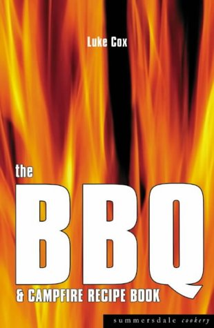 The BBQ and Campfire Recipe Book (Summersdale cookery)