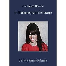Il diario segreto del cuore (La casa di ringhiera Vol. 13) (Italian Edition)