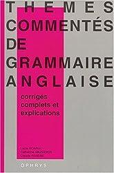 Thèmes commentés de grammaire anglaise