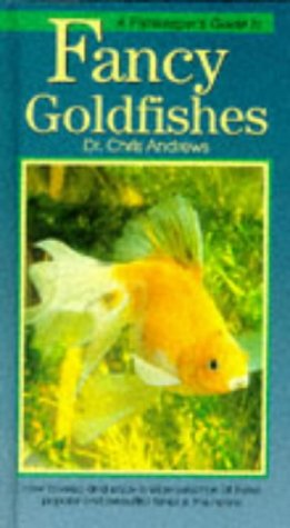 Fishkeeper's Guide to Fancy Goldfishes (Fishkeepers Guides) -