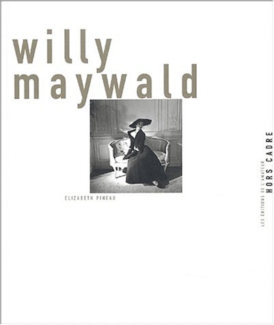 Willy Maywald par Elizabeth Pineau