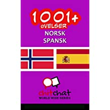 1001+ øvelser norsk - Spansk (Norwegian Edition)