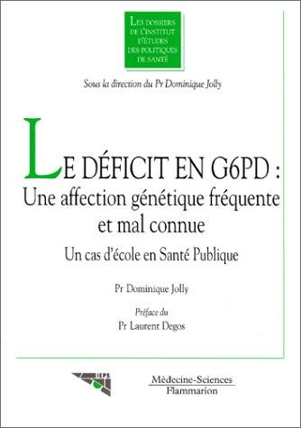 Le dficit en G6PD: une affection gntique frquente et mal connue