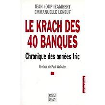Le Krach des 40 banques