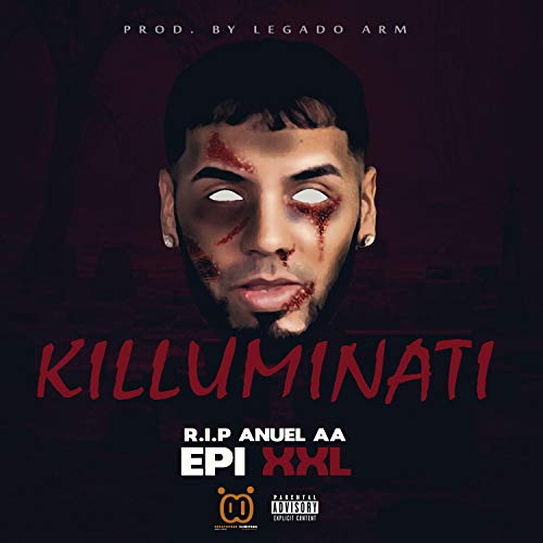 Killuminati (Tiraera Pa Anuel AA) [Explicit]